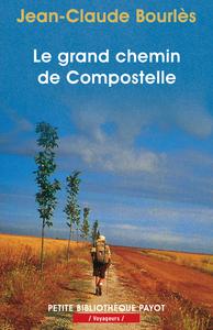 GRAND CHEMIN DE COMPOSTELLE (LE)