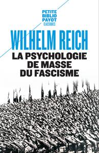 LA PSYCHOLOGIE DE MASSE DU FASCISME N 344