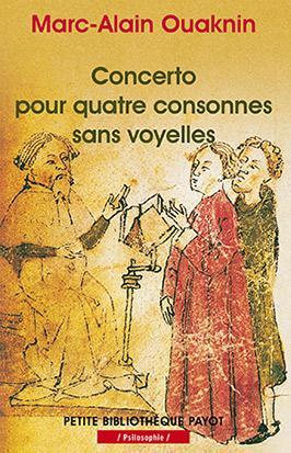 CONCERTO POUR QUATRE CONSONNES SANS VOYELLES