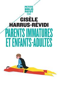 PARENTS IMMATURES ET ENFANTS-ADULTES PBP 516