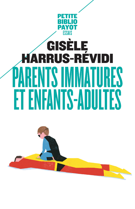 PARENTS IMMATURES ET ENFANTS-ADULTES PBP 516