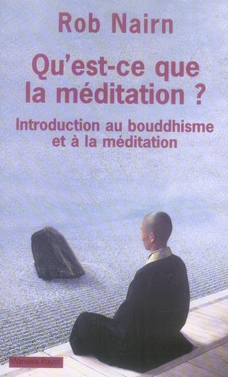 QU'EST CE QUE LA MEDITATION ?