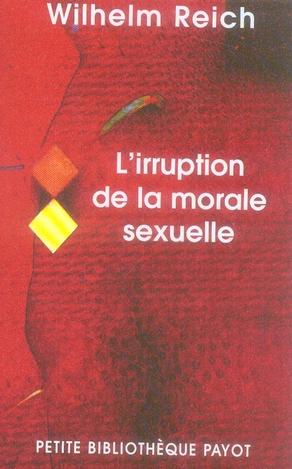 L'IRRUPTION DE LA MORALE SEXUELLE