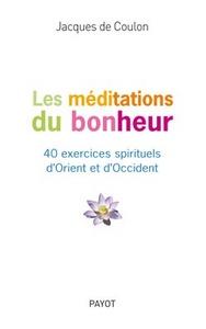LES MEDITATIONS DU BONHEUR