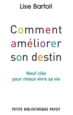 COMMENT AMELIORER SON DESTIN