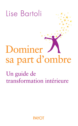 DOMINER SA PART D'OMBRE