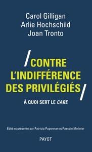 CONTRE L'INDIFFERENCE DES PRIVILEGIES