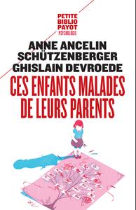 CES ENFANTS MALADES DE LEURS PARENTS (NE) - PBP N 565