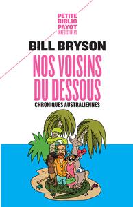 NOS VOISINS DU DESSOUS N 554 - CHRONIQUES AUSTRALIENNES