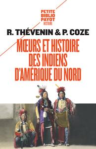 MOEURS ET HISTOIRE DES INDIENS D'AMERIQUE DU NORD