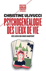 PSYCHOGENEALOGIE DES LIEUX DE VIE
