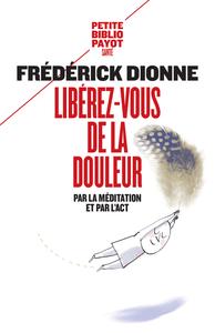 LIBEREZ-VOUS DE LA DOULEUR