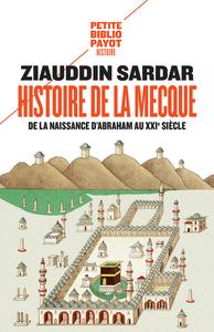 HISTOIRE DE LA MECQUE