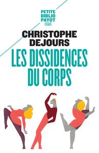 LES DISSIDENCES DU CORPS(NE)