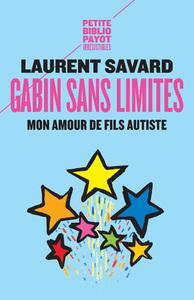 GABIN SANS LIMITES - MON AMOUR DE FILS AUTISTE