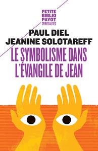 LE SYMBOLISME DANS L'EVANGILE DE JEAN