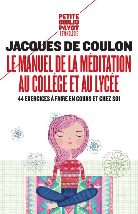 LE MANUEL DE LA MEDITATION AU COLLEGE ET AU LYCEE