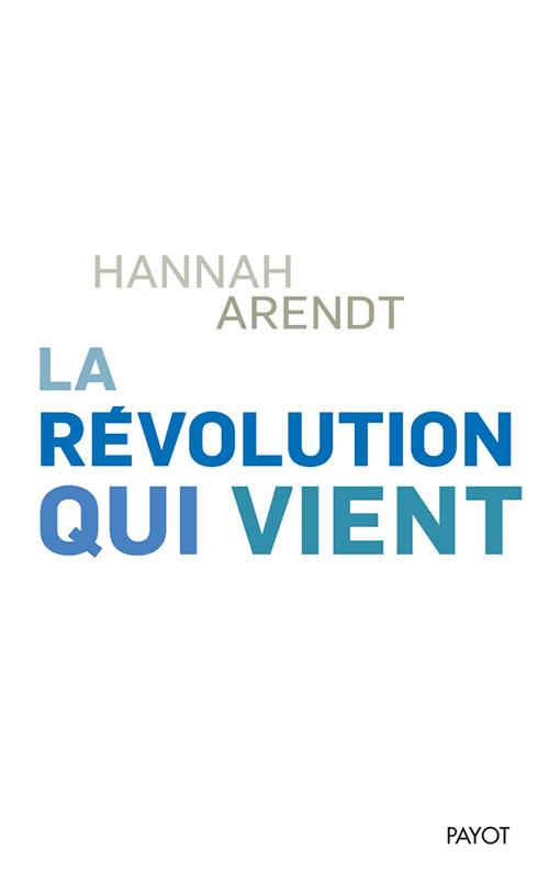 LA REVOLUTION QUI VIENT - THINKING WITHOUT A BANISTER, VOL.1
