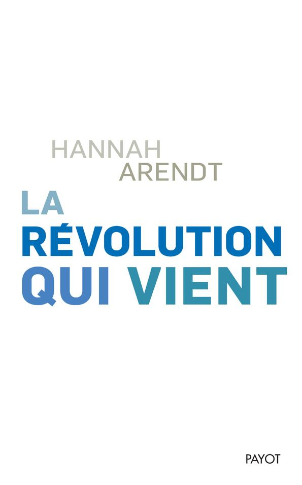LA REVOLUTION QUI VIENT - THINKING WITHOUT A BANISTER, VOL.1