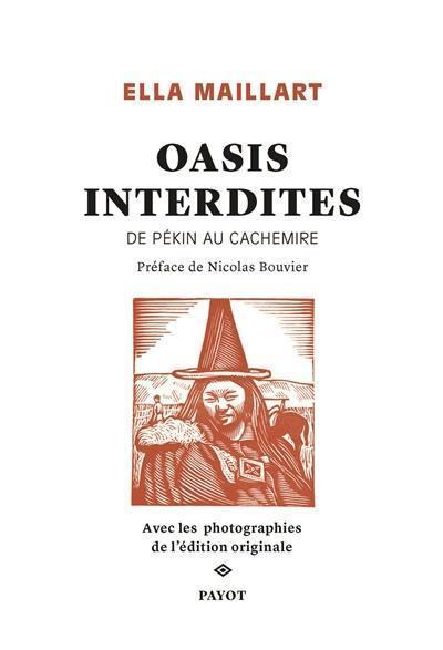 OASIS INTERDITES COLLECTOR - DE PEKIN AU CACHEMIRE
