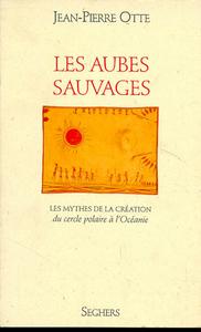 LES AUBES SAUVAGES - TOME 1