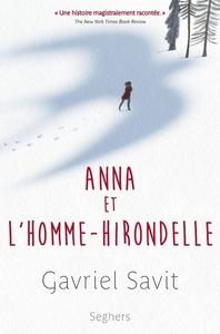 ANNA ET L'HOMME-HIRONDELLE