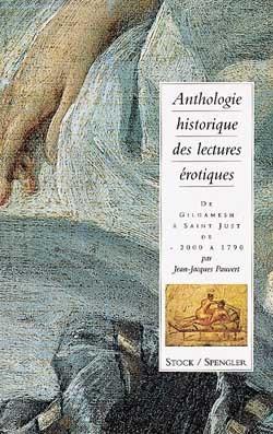 ANTHOLOGIE HISTORIQUE DES LECTURES EROTIQUES (TOME 1)