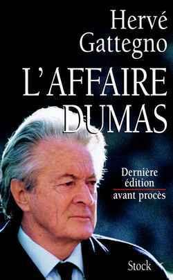 L AFFAIRE DUMAS DERNIERE EDITION AVANT PROCES