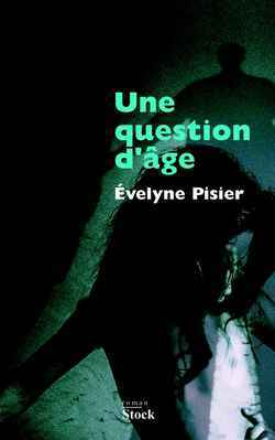 UNE QUESTION D'AGE