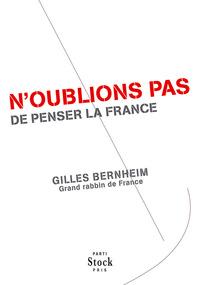 N'OUBLIONS PAS DE PENSER LA FRANCE
