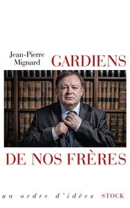 GARDIENS DE NOS FRERES