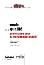 L'ECOLE DE LA QUALITE, UNE CHANCE POUR LE MANAGEMENT PUBLIC