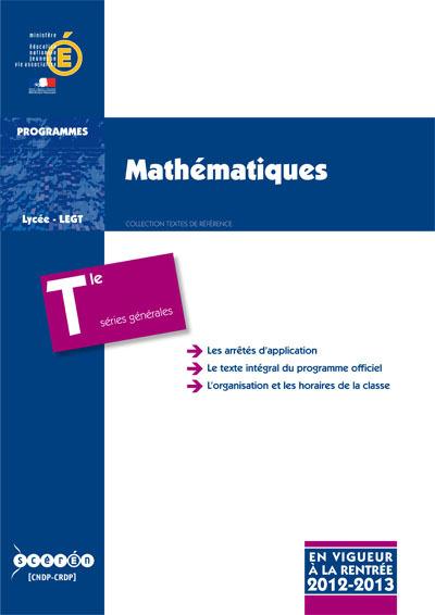 MATHEMATIQUES - CLASSE TERMINALE DES SERIES GENERALES