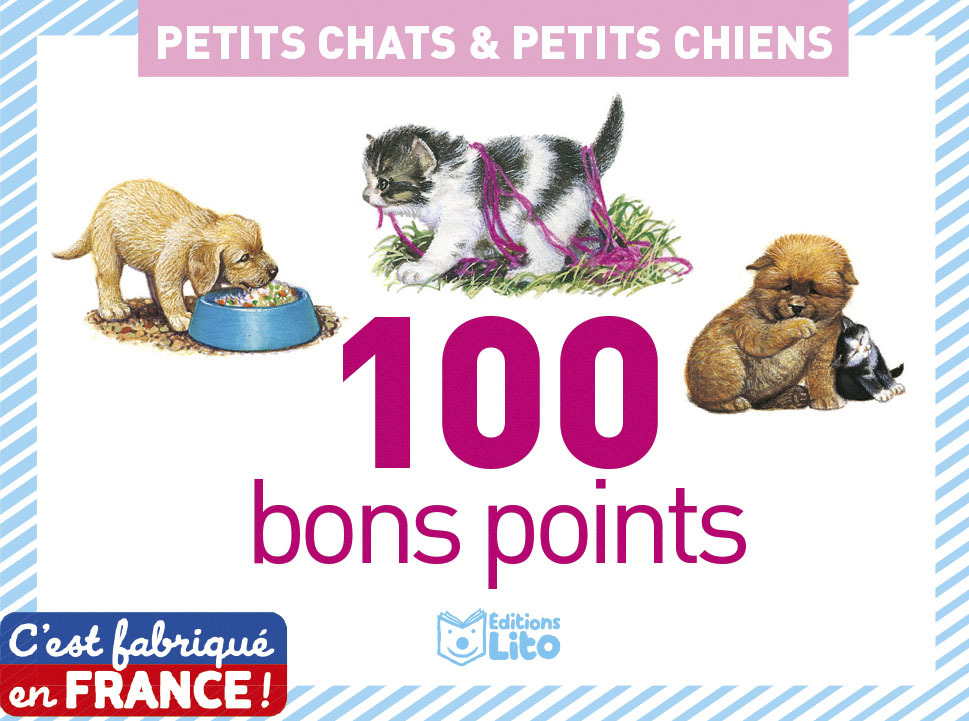 100 BONS POINTS CHATS CHIENS