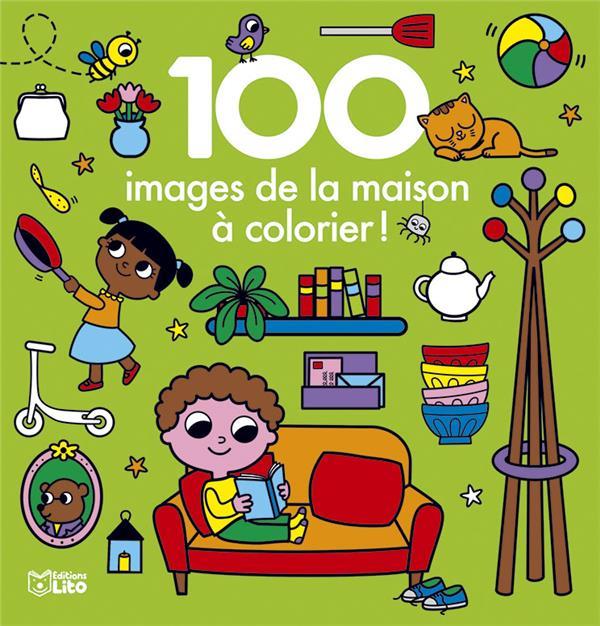 100 IMAGES A COLORIER MAISON