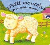 PETIT MOUTON ET LES BEBES ANIMAUX