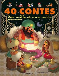 LIVRE 40 CONTES DES 1001 NUITS