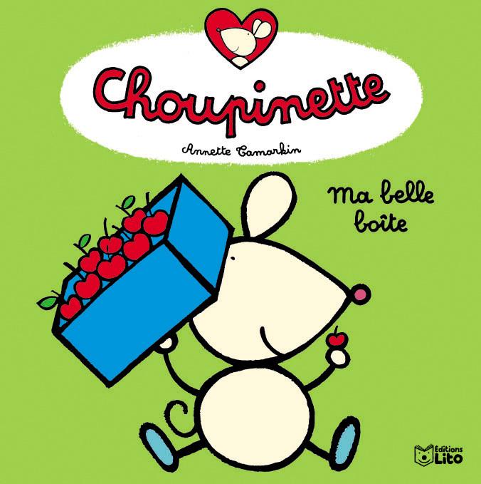CHOUPINETTE : LA BELLE BOITE !