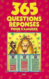 365 QUESTIONS-REPONSES POUR S'AMUSER