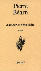 D'AMOUR ET D'EAU CLAIRE