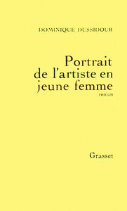 PORTRAIT DE L'ARTISTE EN JEUNE FEMME