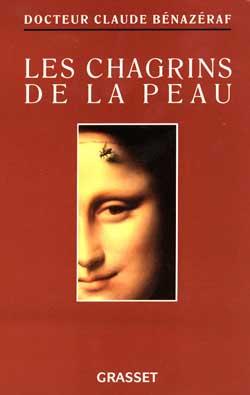 LES CHAGRINS DE LA PEAU