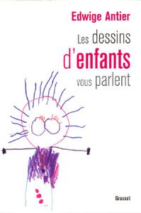 LES DESSINS D'ENFANTS VOUS PARLENT