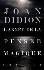 L'ANNEE DE LA PENSEE MAGIQUE