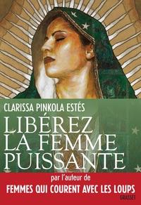 LIBEREZ LA FEMME PUISSANTE