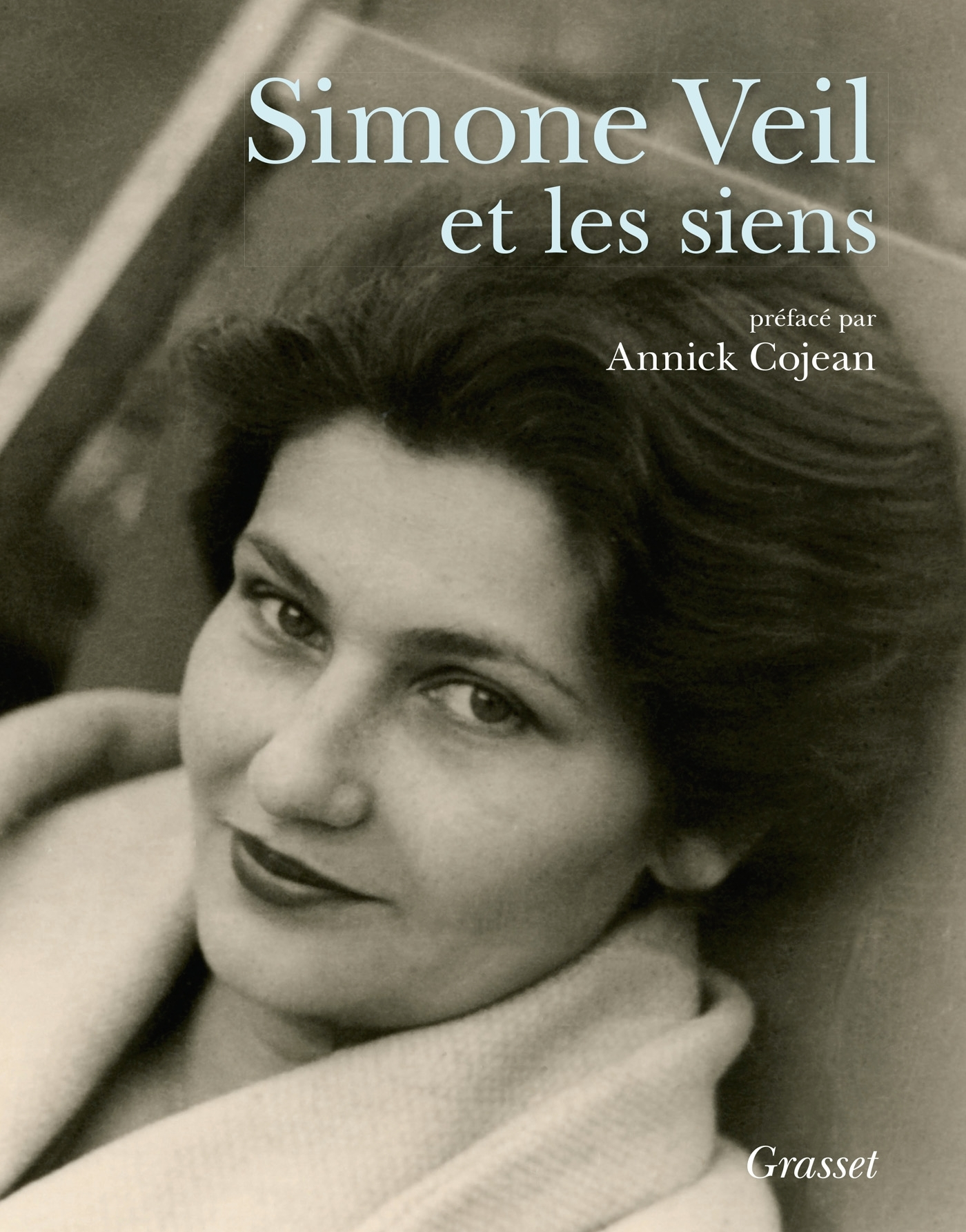 SIMONE VEIL ET LES SIENS - ALBUM- PREFACE D'ANNICK COJEAN