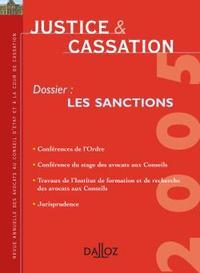 JUSTICE & CASSATION 2005. DOSSIER : LES SANCTIONS