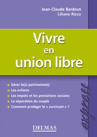 VIVRE EN UNION LIBRE - 1ERE ED.