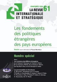 FONDEMENTS DES POLITIQUES ETRANGERES DES PAYS EUROPEENS. REVUE INTERN STRATEGIQ N 61-2006