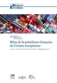BILAN DE LA PRESIDENCE FRANCAISE DE L'UNION EUROPEENNE
